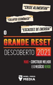 Picture of O Grande Reset Descoberto 2021
