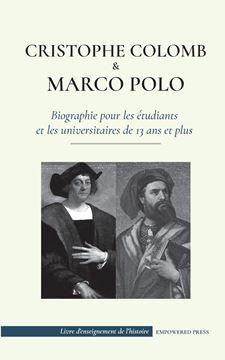 Picture of Christophe Colomb et Marco Polo - Biographie pour les étudiants et les universitaires de 13 ans et plus