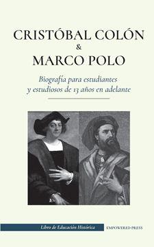 Picture of Cristóbal Colón y Marco Polo - Biografía para estudiantes y estudiosos de 13 años en adelante
