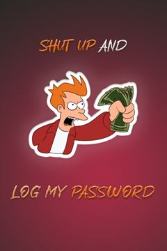 Picture of Shut Up And Log My Password Red Cover