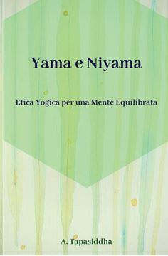 Picture of Etica Yogica per Una Mente Equilibrata