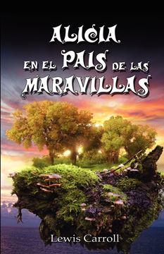 Picture of Alicia En El Pais de Las Maravillas / Alice's Adventures in Wonderland, Ilustrado