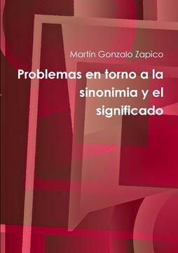 Picture of Problemas en torno a la sinonimia y el significado