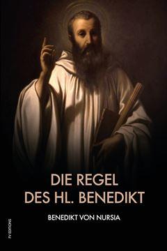 Picture of Die Regel des hl. Benedikt