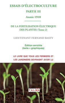 Picture of ESSAIS D'ELECTROCULTURE (Partie 3)