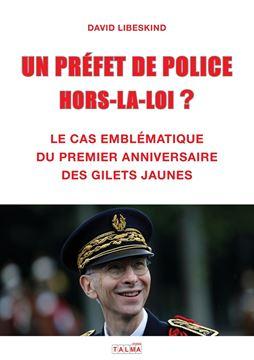 Picture of UN PREFET DE POLICE HORS-LA-LOI ?