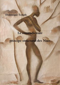 Picture of Le contradictoire,  principe structural des Nuer