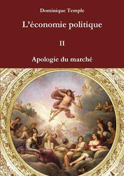 Picture of L'économie politique II Apologie du marché